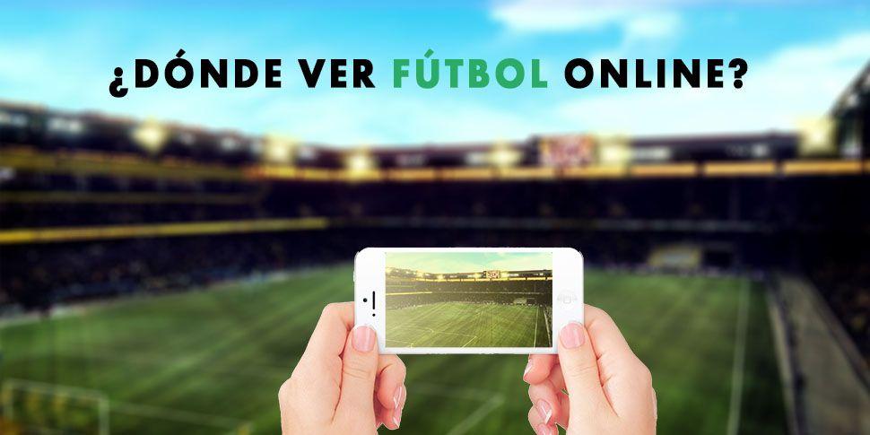 Ver Fútbol Online Fútbol En Directo Temporada 2021